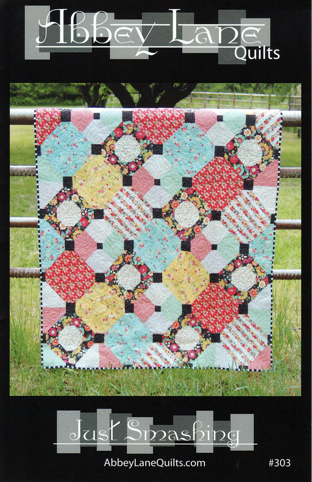 Just Smashing Quilt Sewing Pattern From Abbey Lane Quilts