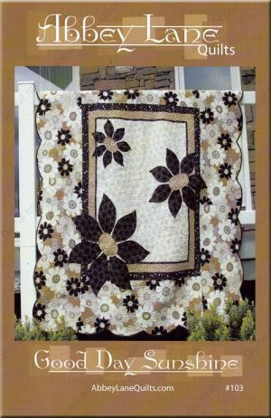 Good Day Sunshine quilt sewing pattern from Abbey Lane Quilts