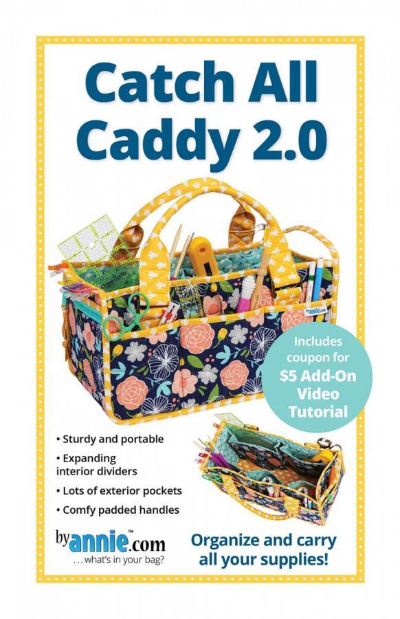 Catch All Caddy 2.0 sewing pattern by Annie Unrein