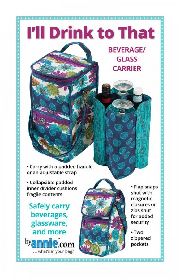 I'll Drink To That zippered drink carrier sewing pattern by Annie Unrein