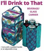 I'll Drink To That zippered drink carrier sewing pattern by Annie Unrein 2