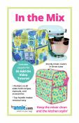 SPOTLIGHT SPECIAL (only while current supplies last!)...In The Mix sewing pattern by Annie Unrein