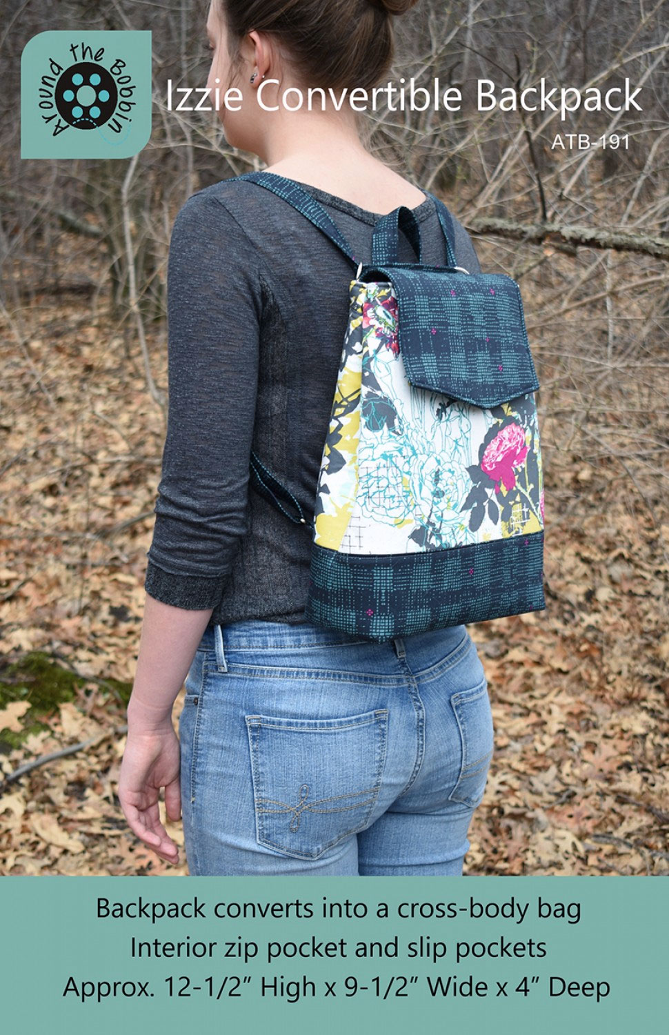 Izzie Convertible Backpack Sewing Pattern From Around The Bobbin
