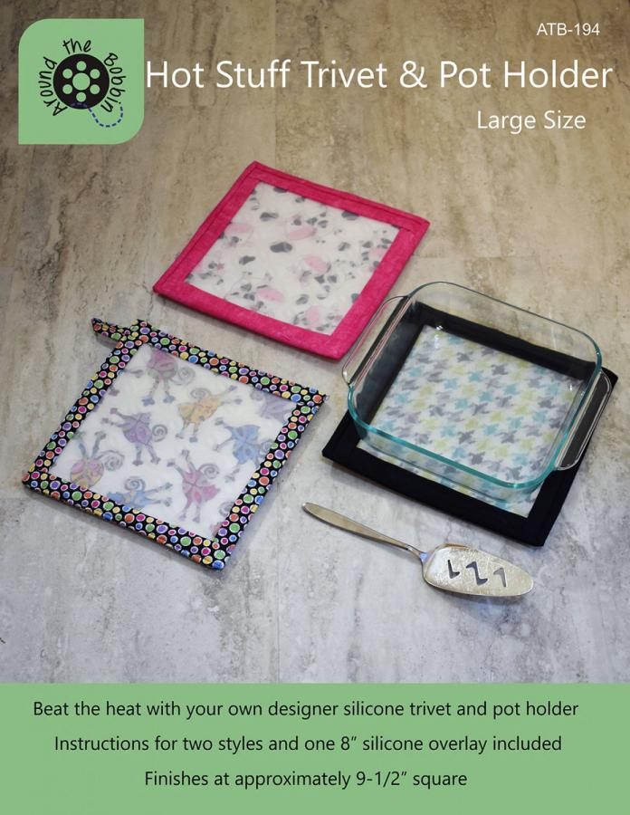 Hot Stuff Trivet and Pot Holder Large sewing pattern from Around the Bobbin