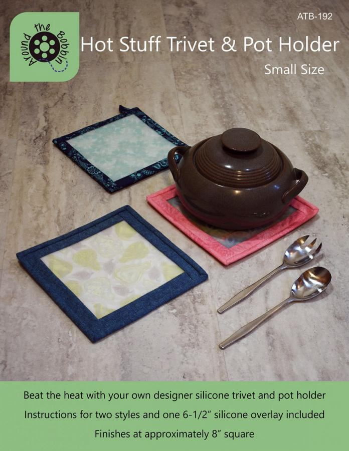 Hot Stuff Trivet and Pot Holder Small sewing pattern from Around the Bobbin