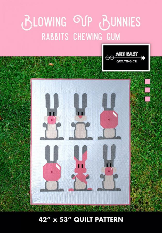 Blowing Up Bunnies quilt sewing pattern from Art East Quilting Co.
