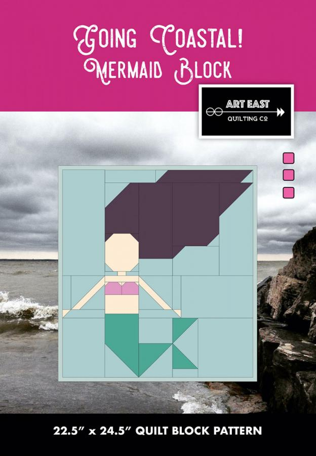 Mermaid Block - Going Coastal quilt sewing pattern from Art East Quilting Co.