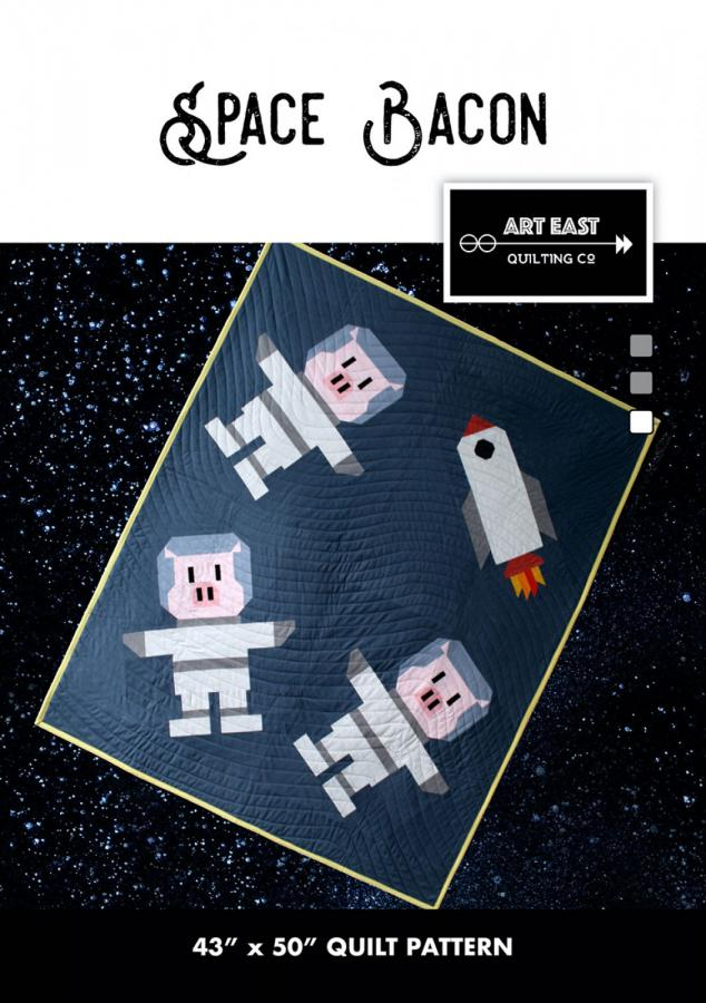 Space Bacon quilt sewing pattern from Art East Quilting Co.