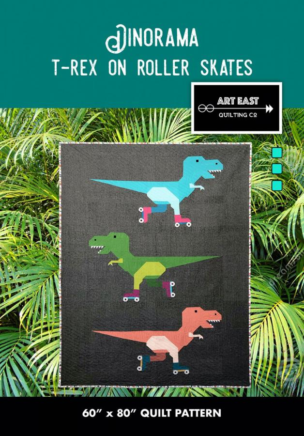 Dinorama T-Rex on Roller Skates quilt sewing pattern from Art East Quilting Co.