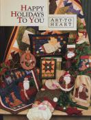 Happy Holidays To You sewing pattern book Art To Heart