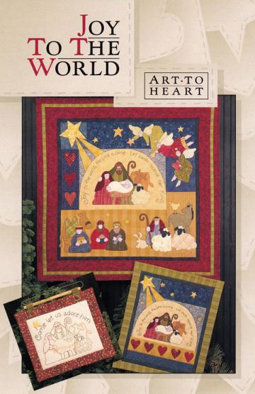 Joy To The World quilt sewing pattern by Nancy Halvorsen Art To Heart