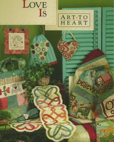 Love Is sewing pattern book by Nancy Halvorsen Art to Heart