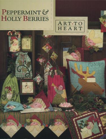 Peppermint & Holly Berries sewing pattern book by Nancy Halvorsen Art to Heart