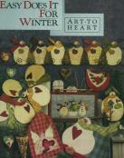 Easy Does It For Winter sewing pattern book by Nancy Halvorsen Art to Heart