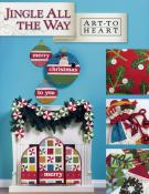 Jingle All The Way sewing pattern book by Nancy Halvorsen Art to Heart