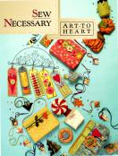 INVENTORY REDUCTION...Sew Necessary sewing pattern book by Nancy Halvorsen Art to Heart