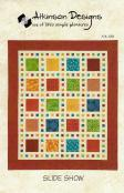 INVENTORY REDUCTION...Slide Show quilt sewing pattern from Atkinson Designs