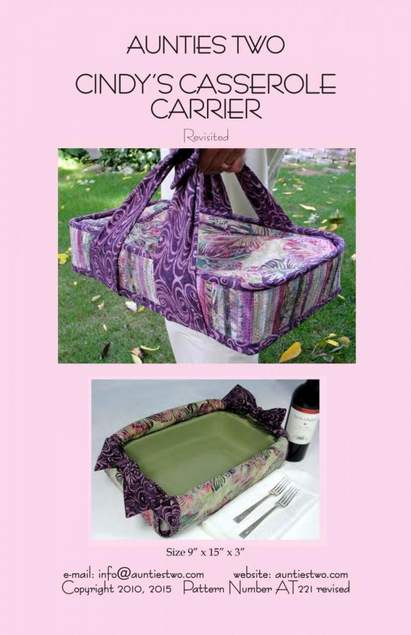 Cindy's Casserole Carrier sewing pattern from Aunties Two