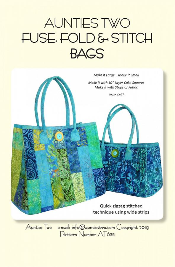 Fuse, Fold and Stitch Bags sewing pattern from Aunties Two