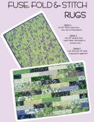 Fuse, Fold and Stitch Rugs sewing pattern from Aunties Two 2