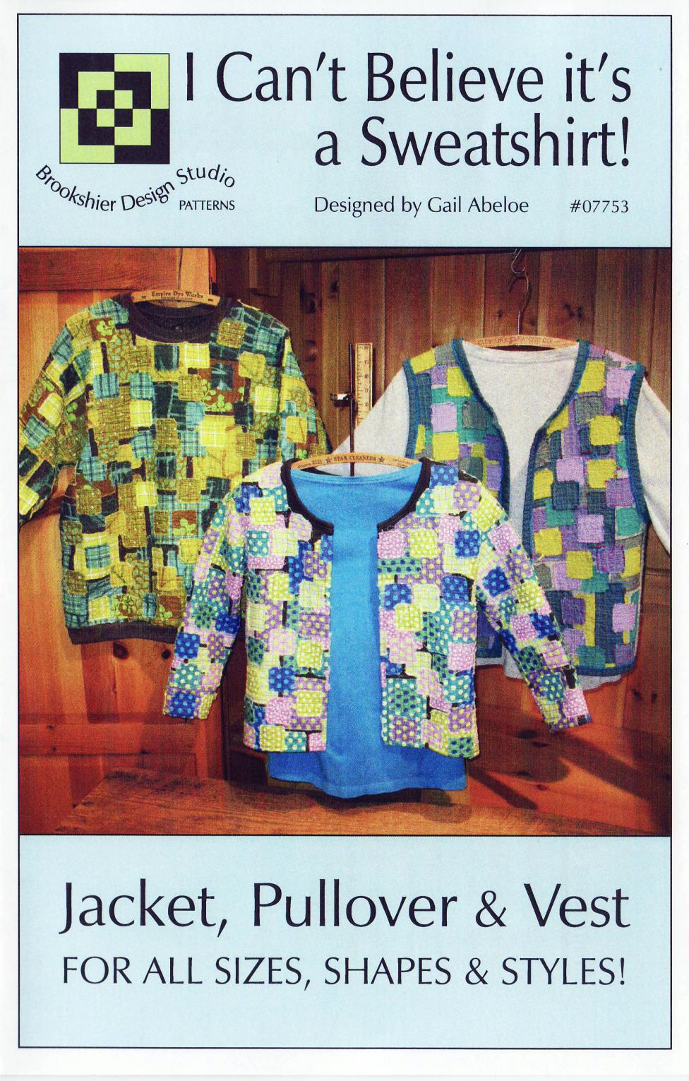 I Can't Believe It's A Sweatshirt jacket sewing pattern from Brookshier Design Studio
