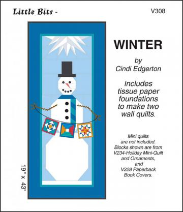 INVENTORY REDUCTION...Little Bits - Winter quilt sewing pattern from Cindi Edgerton
