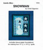 Little Bits - Snowman quilt sewing pattern from Cindi Edgerton