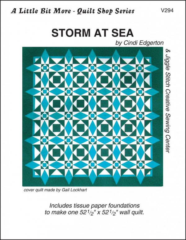 A Little Bit More - Storm At Sea quilt sewing pattern from Cindi Edgerton
