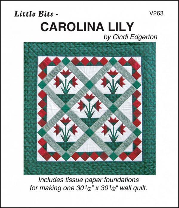 Little Bits - Carolina Lily quilt sewing pattern from Cindi Edgerton
