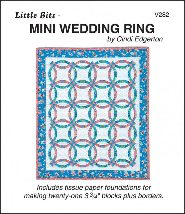 Little Bits - Mini Wedding Ring quilt sewing pattern from Cindi Edgerton