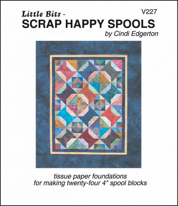 Little Bits - Scrap Happy Spools quilt sewing pattern from Cindi Edgerton