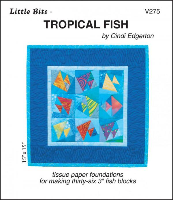 Little Bits - Tropical Fish quilt sewing pattern from Cindi Edgerton