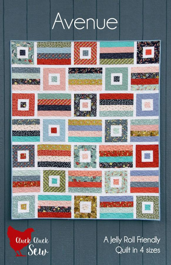 INVENTORY REDUCTION...Avenue quilt sewing pattern from Cluck Cluck Sew