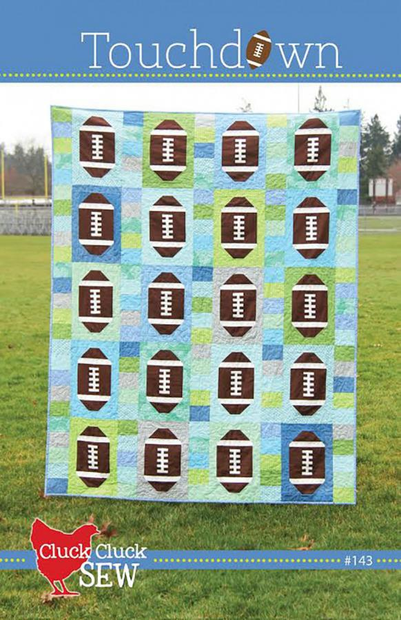 Touchdown quilt sewing pattern from Cluck Cluck Sew