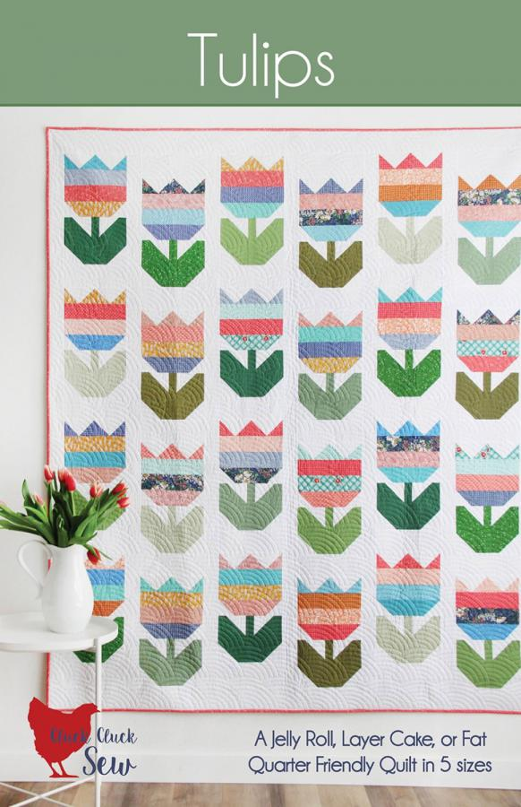 INVENTORY REDUCTION...Tulips quilt sewing pattern from Cluck Cluck Sew