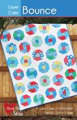 Layer Cake Bounce quilt sewing pattern from Cluck Cluck Sew