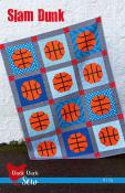Slam Dunk quilt sewing pattern from Cluck Cluck Sew