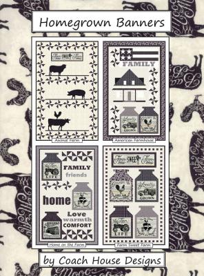 CLOSEOUT...Home Grown Banners quilt sewing pattern from Coach House Designs