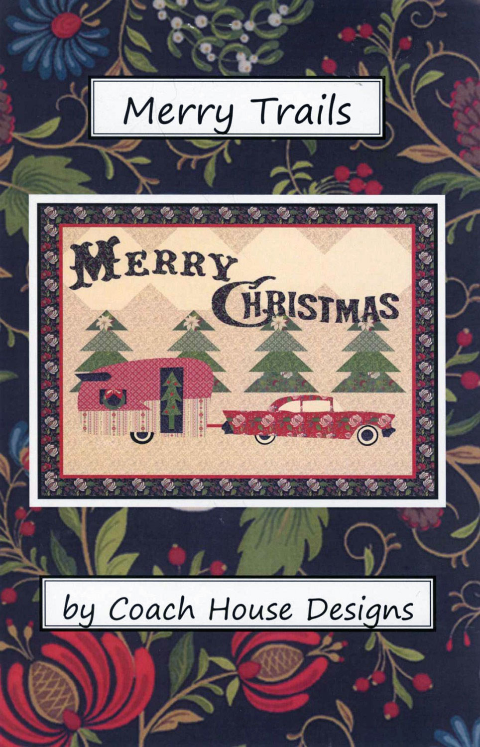 Merry-Trails-quilt-sewing-pattern-Coach-House-Designs-Front