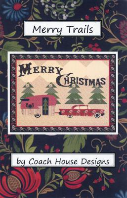 Merry Trails quilt sewing pattern from Coach House Designs