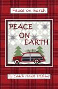 CLOSEOUT...Peace On Earth quilt pattern from Coach House Designs