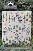 So This Is Christmas quilt sewing pattern from Cotton Street Commons