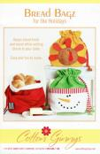 INVENTORY REDUCTION...Bread Bagz for the Holidays sewing pattern from Cotton Ginnys