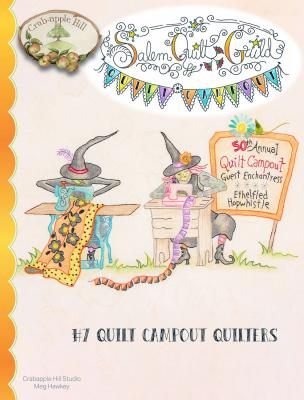 Salem Quilt Guild Campout #7 Quilt Campout Quilters sewing pattern from Crabapple Hill Designs