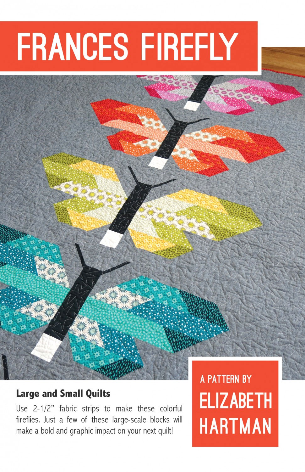 Fancy Firefly quilt sewing pattern by Elizabeth Hartman front cover image