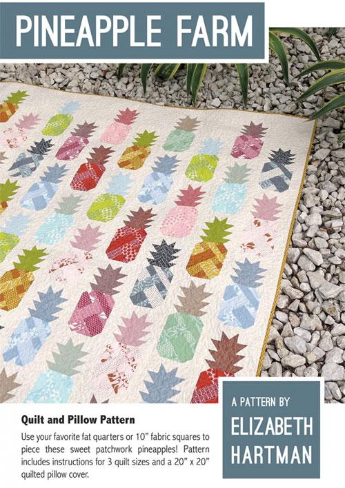 Pineapple Farm Quilt Sewing Pattern By Elizabeth Hartman