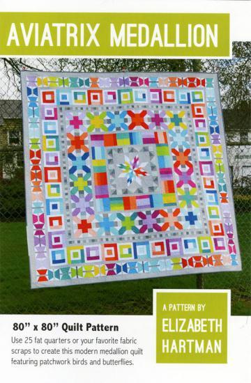 Aviatrix Medallion quilt sewing pattern by Elizabeth Hartman
