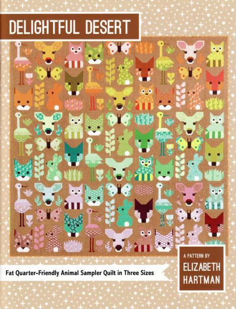Delightful Desert quilt sewing pattern by Elizabeth Hartman