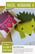 Hazel Hedgehog 2 quilt sewing pattern by Elizabeth Hartman