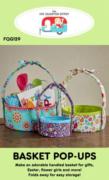 Basket Pop Ups sewing pattern by the Fat Quarter Gypsy
